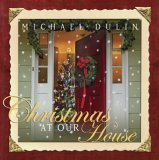 Michael Dulin - Christmas at our House [Equity Digital ED-3006] 2005