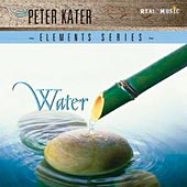 Peter Kater - Elements Series: Water [Real Music RM4004] 2005