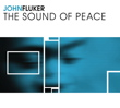 John Fluker - The Sound Of Peace [Retribution Records RR1882] 2006