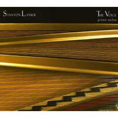 Stanton Lanier - The Voice [Self-Released SL1005] 2005