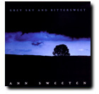 Ann Sweeten - Grey Sky and Bittersweet [Orange Band Records OBR061893] 2007