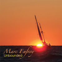 Marc Enfroy - Unbounded [Self Released ] 2008