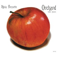 Alicia Bessette - Orchard [Wachusett Records WR-1001] 2008