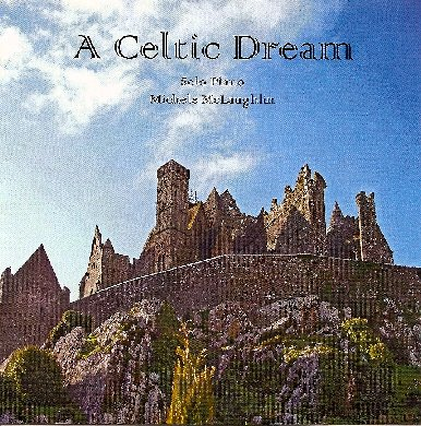Michele McLaughlin - A Celtic Dream [Self Released ] 2009