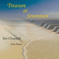 Jim Chappell - Treasure at Seventeen [Unspeakable Freedom UFM-106] 2009