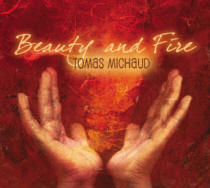 Tomas Michaud - Beauty and Fire [Starland Music ] 2009