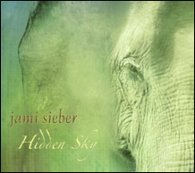 Jami Sieber - Hidden Sky [Out Front Music OFM1010] 2004