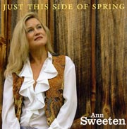 Ann Sweeten - Just This Side of Spring [Orange Band Records OBR061894] 2010