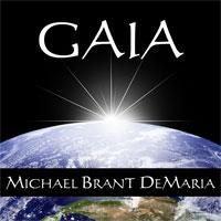 Michael Brant DeMaria - GAIA [Ontos Music MDM0957] 2010