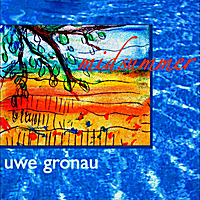 Uwe Gronau - Midsummer (2cd) [confido LC 08537] 2011