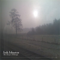 Josh Johnston - The Shape of Things [Shandon Records JJCD003] 2011