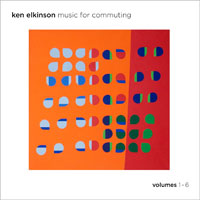 Ken Elkinson - Music For Commuting [Volumes 1-6] [August Son Productions AS-60554-2] 2011