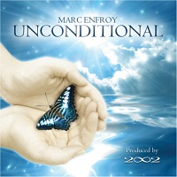 Marc Enfroy - Unconditional [Self Released ] 2011