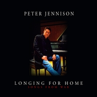 Peter Jennison - Longing for Home: Songs from War [Self Released ] 2010