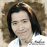 Kelly Andrew - Reflections [Journey Music Entertainment 95002] 2011