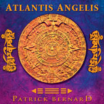 Patrick Bernard - Atlantis Angelis [Devi Communications DEVICD027] 2011