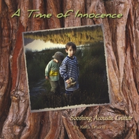 Keith Driskill - A Time of Innocence [Self-Released ] 2009