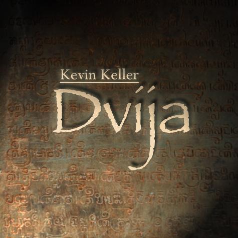 Kevin Keller - Dvija [Kevin Keller Productions ] 2011