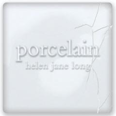 Helen Jane Long - Porcelain [Warner Classics & Jazz (WCJ) 2564 69972-5] 2007