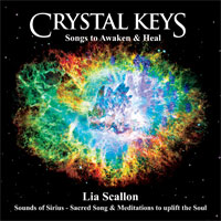Lia Scallon - Crystal Keys: Songs to Awaken and Heal [Sounds of Sirius SOS009] 2011