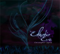 Christopher Lapina - Eclectic Eve [Lapina Music ] 2011