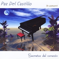 Paz del Castillo - In Concert: Secretos del Corazon [Neuronium Records - Oniria International ONIRIA2] 2010