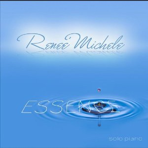 Reneé Michele - Essence [Noteworthy Therapeutics ] 2011
