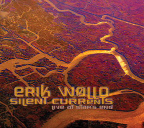 Erik Wøllo - Silent Currents: Live at Star's End [Projekt PRO00262] 2011