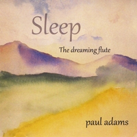 Sleep: The Dreaming Flute