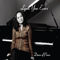 Lynn Yew Evers - Dawn of Peace [Self-Released ] 2012