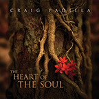 Craig Padilla - The Heart Of The Soul [Spotted Peccary Music SPM - 1405] 2012