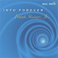 Frank Steiner, Jr. - Into Forever [Real Music RM8146] 2012