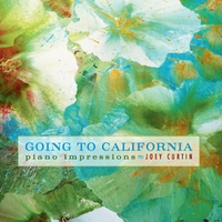 Joey Curtin - Going to California [Mulberry Tree Records JC8791] 2011