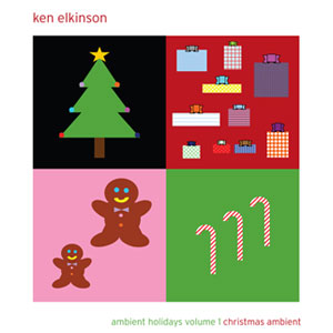 Ken Elkinson - Ambient Holidays Volume 1: Christmas Ambient [August Son Productions AS-62512-2] 2012