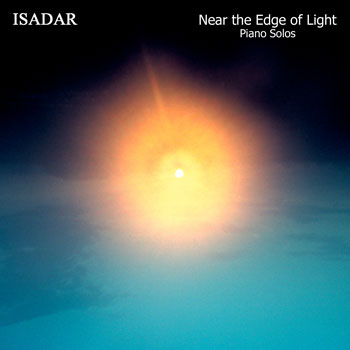 Isadar - Near The Edge Of Light (piano solos) [Mainya Music MME-0100] 1990