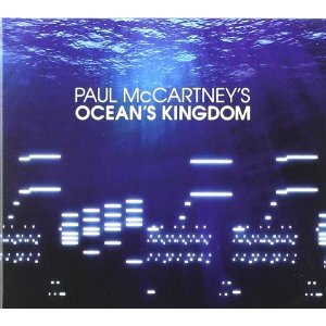 Paul McCartney - Ocean's Kingdom [Telarc [Concord Music Group] ] 2011