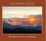 Kathryn Kaye - Patterns of Sun and Shade [Overland Mountain Music ] 2014