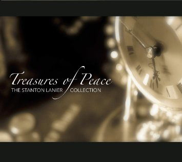 Stanton Lanier - Treasures of Peace [Music to Light the World ] 2014