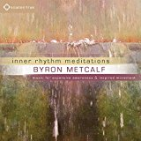 Byron Metcalf - Inner Rhythm Meditations [Sounds True ] 2016