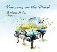 Shoshana Michel - Dancing on the Wind [Self Released ] 2016
