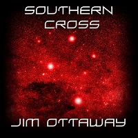 Jim Ottaway - Southern Cross [Self-Released M-10] 2016