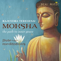 Rajendra Teredesai - Moksha: The Path to Inner Peace [Real Music RM2117] 2016