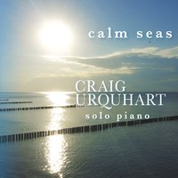 Craig Urquhart - Calm Seas [Heart Earth Music HEMO935310] 2016