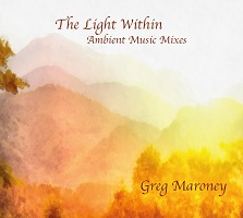 Greg Maroney - The Light Within [Hen House Records ] 2016