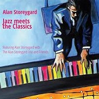 Alan Storeygard - Jazz Meets the Classics [Storeygard Music CJ-3255] 2017