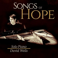 David Wells - Songs of Hope [Self Released ] 2017