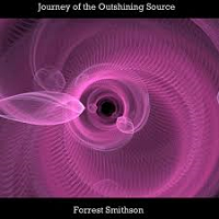 Forrest Smithson - Journey of the Outshining Source [Sphere Music ] 2017