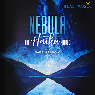 Haiku (The Haiku Project) - Nebula [Real Music RM7274] 2017