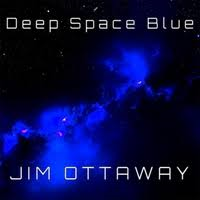 Jim Ottaway - Deep Space Blue [Self-Released M-11] 2017