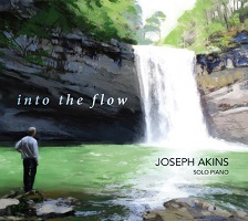 Joseph Akins - Into the Flow [HeartSong Music ] 2017